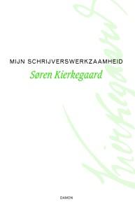 cover Kierkegaard, Schrijverswerkzaamheid.indd